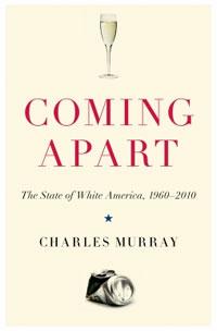 Charles Murray - Coming Apart