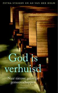 Petra Stassen en Ad van der Helm - God is verhuisd - meer info/bestellen.